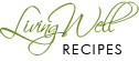 Living Well Recipes Logo